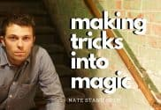 making tricks into magic