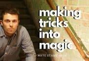 making tricks into magic
